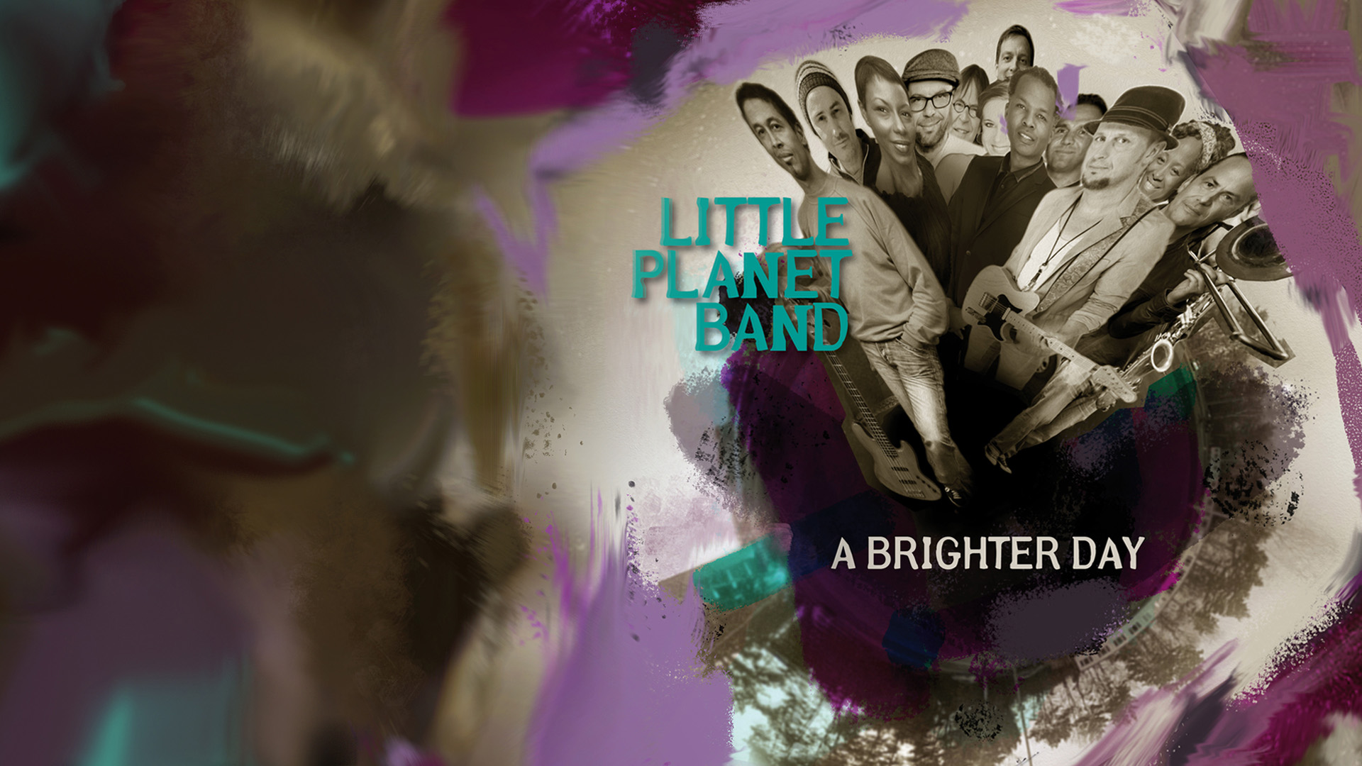 "Little Planet Bandnew album ""a brighter day"" - is out now!!"